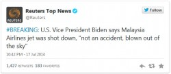 "Five hours after the crash of MH17, U.S. VP Biden had proclaimed it was ""not an accident"" and was ""blown out of the sky"". How did he know?"